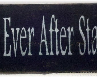Happily Ever After Starts Here Primitive Black Wood Fence Board Sign,Wedding, Romance Custom Sign