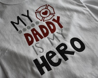 My Daddy Is My Hero Firefighter Shirt