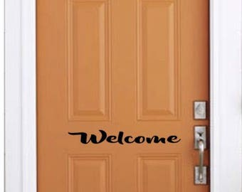 Welcome  Vinyl Decal Sticker 8 Font Choices