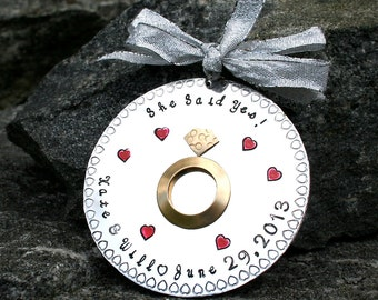 Hand Stamped Engagement --She Said Yes  - Ornament - Hard Anondized Aluminum - LARGE 3 inch disc