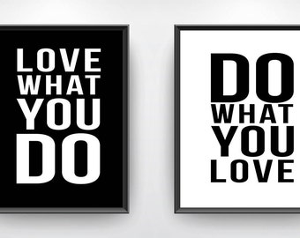 Do what you love, Motivational poster, wall art prints, quote posters, minimalist, black and white prints, wall decor art, Instant Digital