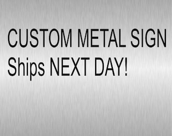 Custom Metal Signs - Ships FAST! Ready to ship, Last Minute Personalized Christmas Gift for her or him, mom, dad