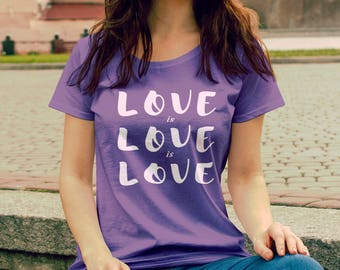 """Feminist TShirt: """"Love is Love is Love"""" Fourth Wave Feminist Apparel (multiple colors) Supporting equal human rights for all"""