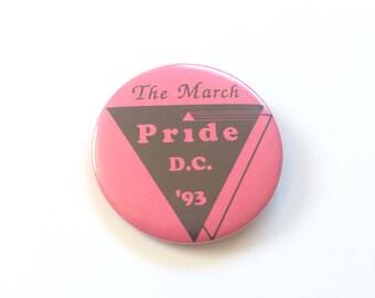Vtg. Gay Pride March Washington DC 1993 Vintage 90s Pinback Button