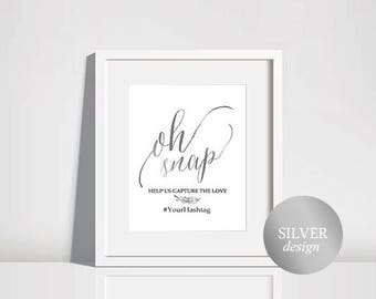 Oh Snap Wedding Sign, Wedding Hashtag Sign, Instagram Sign, Share the Love, Wedding Printable, Hashtag Sign, Silver Wedding, #HQT011_22