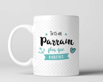 Mug cadeau tu es un parrain plus que parfait – impression recto/verso