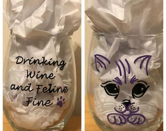 Drinking Wine and Feline Fine- hand painted stemless wine glass