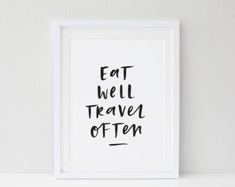 ON SALE! Eat Well Travel Often Hand Lettered Typographic Print A4