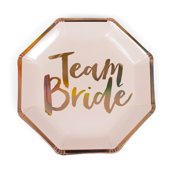 8pc Foiled Rose Gold  Team Bride Script Dinner Plate, Team Bride Decor, Wedding, Engagement Plates, Bridal Plate, Bachelorette Plate