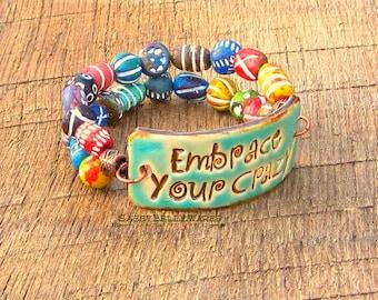 Embrace Your Crazy Double Strand Bracelet rustic phrase words saying turquoise blue green red orange rainbow funny whimsical boho