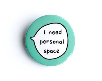 J'ai besoin de l'espace personnel - Pin Badge bouton
