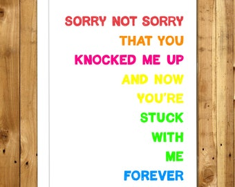 Funny Fathers Day From Wife. Father's Day Card For Husband. Funny Anniversary Card From Wife. Sorry Not Sorry 149