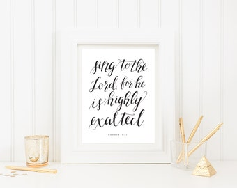 Sing to the Lord Hand Lettered Art Print, Exodus Scripture Print, Inspirational Art, Miriam's Song, Digital Download
