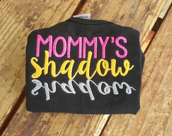 Shirt Mommy's shadow embroidered girls boys shirt