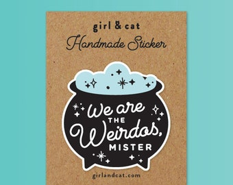 We are the Weirdos, Planner Sticker, Sister Gift, Witchcraft, Laptop Stickers, Creepy Cute, Occult, Witchy, Supernatural Stickers, Bujo