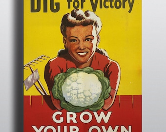 Dig for Victory, Grow Your Own Vegetables - Vintage Produce Food Poster Print