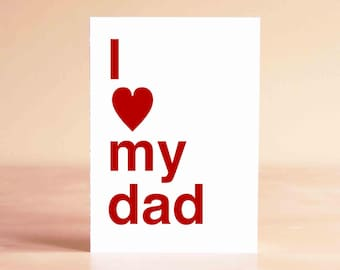 Fathers Day Card - New Dad Card - Father's Day Gift from Daughter - I love my dad