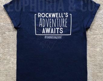 SHIPPED**** Rockwell's Adventure Awaits Fundraiser Tee