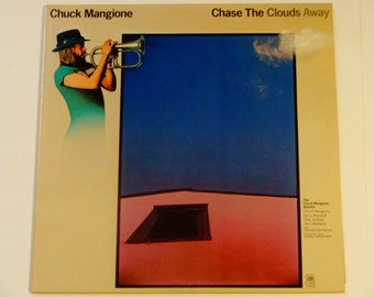Chuck Mangione - Chase the Clouds Away with Concert Orchestra - Flugelhorn - Jazz - A&M Records 1975 - Vintage Vinyl LP Record Album