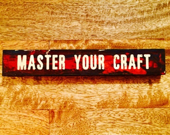 Master Your Craft