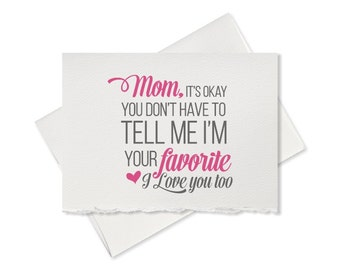 Funny mothers day card mothers day card greeting card favorite child  card for mothers day cards for mom mother card cute card for mom funny