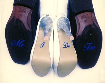 I Do Me Too Wedding Shoe Stickers, Photo Prop, Wedding Decal, Bridal Shoes, Wedding Pictures