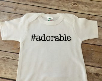 Hashtag Adorable Baby One Piece (Custom Text Colors/Wording)