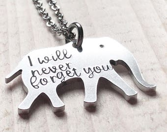 Elephant necklace - Special necklace - Hand stamped necklace - Elephant jewelry - I will never forget you - Thank you gift - Custom gift