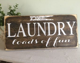 Laundry loads of fun, Laundry room sign, wood sign, wooden sign, rustic sign, wall hanging, custom sign, custom wood sign, rustic laundry