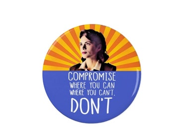 Agent Carter - Peggy Carter - Compromise where you can, where you can't, don't. -  Marvel - SHIELD -   Badges - Magnets