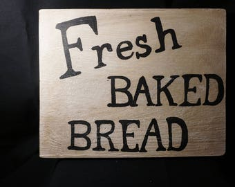 Fresh Baked Bread Sign