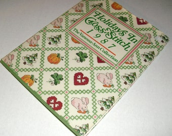 Holidays in Cross Stitch book 1987 The Vanessa-Ann Col. Book 64 patterns