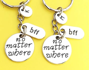 Best Friend Keychains - set of 2, bff charm, no matter where bff, personalized, initial keychain, friendship jewelry, gift for best friend