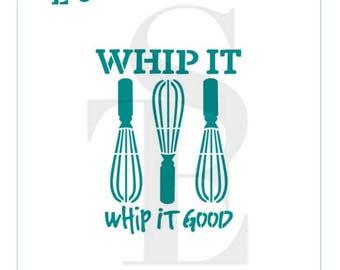 Whip It Whip It Good Kitchen Whip Stencil