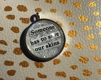 """Princess Leia """"Someone has to save our skins"""" necklace quote"""