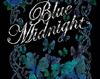 UNSIGNED Blue Midnight Posters