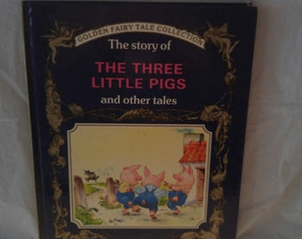 The Three Little Pigs and other tales (Golden Fairy Tale Collection)