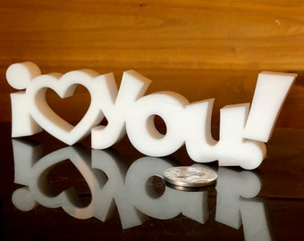 "I Heart You! | Laser cut from 3/8"" white acrylic, 5 1/2"" x 1 1/2"""