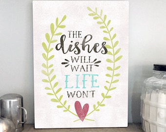 The Dishes Will Wait by Misty Diller -  Gallery Wrapped Canvas | Farmhouse Kitchen Decor | Canvas Sign | Kitchen Pun | Print Canvas