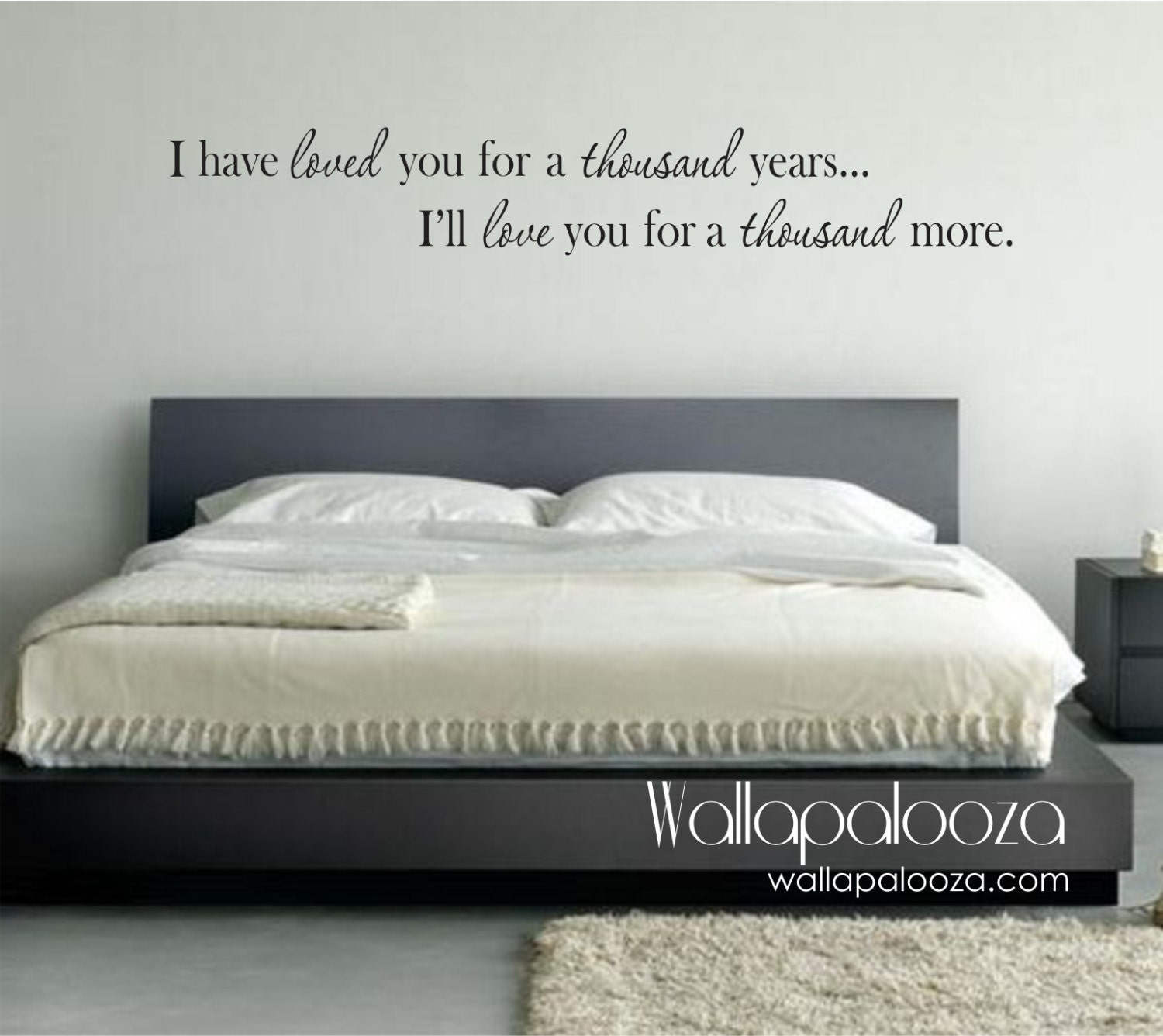 Bedroom Wall Decal I have loved you a thousand years wall