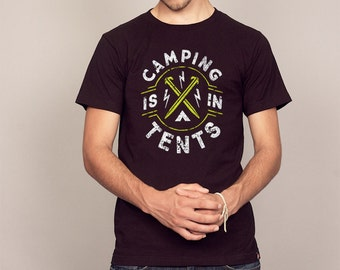 Camping is IN TENTS Funny Outdoor Camp Pun T-shirt Men's and Ladies Sizes