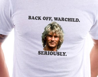 Back Off, Warchild. Seriously Point Break T-shirt