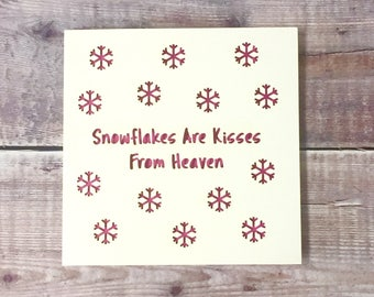 Snowflakes Are Kisses From Heaven Christmas Card, Christmas In Heaven, In Loving Memory, Son, Daughter, Angel, Missing You, Lasercut, Quote