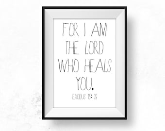 Lord who Heals Quote Healing Bible Teacher Gift Printable Christian Art Scripture Art Bible Quote Sickness Encouragement Be Brave Cards