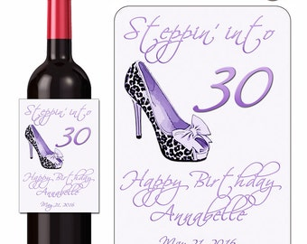 Custom Happy Birthday Wine Labels Personalized Stickers Leopard Shoes Steppin Into 30 - Waterproof Vinyl 3.5 x 5 inch