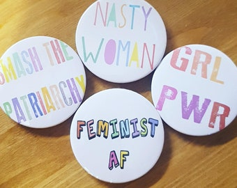58mm Feminist slogan button badge set, Feminist, Feminism, Smash the patriarchy FREE POSTAGE
