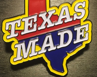 Texas Made enamel pin