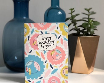 Happy Birthday to you! A6 greeting card
