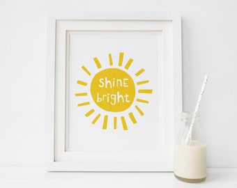 Shine Bright Printable, Sunshine Print, Sunshine Wall Art, Sun Print, Nursery Sun Print, Nursery Quotes, Hand Lettered Print for Nursery
