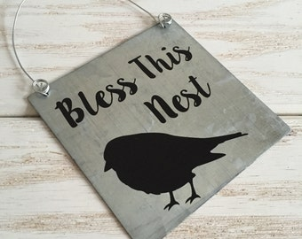 Bless This Nest Sign on Galvanized Metal
